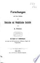 Forschungen auf dem Gebiete der Rheinischen und Westphälischen Geschichte