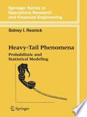 Heavy Tail Phenomena