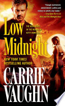 Low Midnight : in his first solo adventure. carrie vaughn's low...