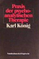 Praxis der psychoanalytischen Therapie
