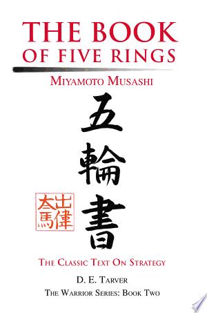The Book of Five Rings: Miyamoto Musashi - ISBN:9780595751921