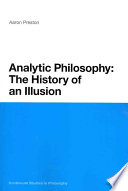Analytic Philosophy  The History of an Illusion