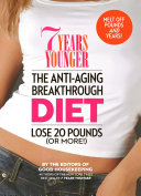 7 Years Younger The Anti Aging Breakthrough Diet