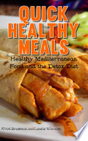 Quick Healthy Meals  Healthy Mediterranean Food and the Detox Diet