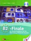 B2 Finale   ein Vorbereitungskurs auf die   SD Pr  fung Mittelstufe Deutsch    mit Audio CD