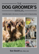 Dog Groomer S Manual
