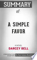 Summary Of A Simple Favor A Novel