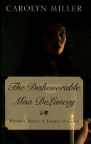 The Dishonorable Miss Delancey The Quiet Of Brighton The Honorable Miss