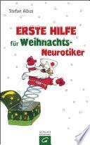 Erste Hilfe f  r Weihnachts Neurotiker