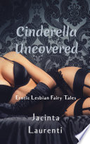 Cinderella Uncovered
