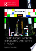 The Routledge Handbook of Institutions and Planning in Action