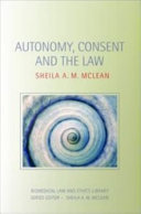 Autonomy  Consent and the Law