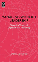 Managing Without Leadership