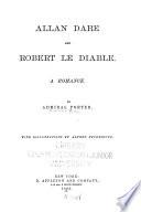 Allan Dare and Robert Le Diable