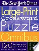 The New York Times Large Print Crossword Puzzle Omnibus Volume 5