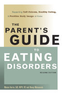 The Parent's Guide to Eating Disorders