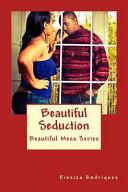 Beautiful Seduction Book PDF