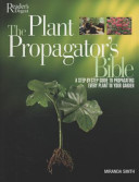Plant Propagator s Bible