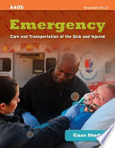 Case Studies  Emergency Care and Transportation of the Sick and Injured