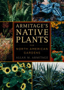 Armitage s Native Plants for North American Gardens