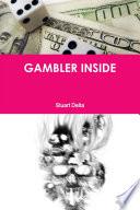 Gambler Inside