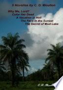 5 Novels By C D Moulton