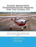 Flight Maneuvers Standardization Manual for the Cessna 152