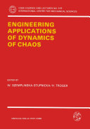 Engineering Applications of Dynamics of Chaos
