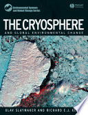 The Cryosphere and Global Environmental Change