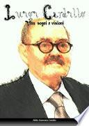 Luigi Cardillo  vita  sogni e visioni
