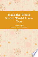 Hack the World Before World Hacks You