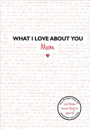 What I Love about You  Mum Book PDF