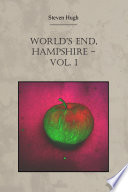 World s End  Hampshire   Vol  1