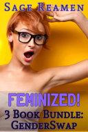 Feminized  3 book Gender Swap Bundle  Waking up a Woman   14