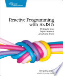 Reactive Programming With Rxjs 5