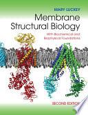 Membrane Structural Biology