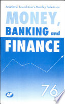 Academic Foundation`S Bulletin On Money, Banking And Finance Volume -76 Analysis, Reports, Policy Documents