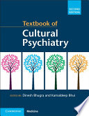 Textbook of Cultural Psychiatry