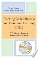 Teaching for Intellectual and Emotional Learning  TIEL
