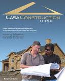 Casa Construction  Exterior