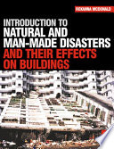 Introduction To Natural And Man Made Disasters And Their Effects On Buildings