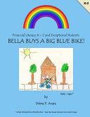 Bella Buys a Big Blue Bike Book PDF