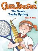 Cam Jansen  The Tennis Trophy Mystery  23