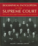Biographical encyclopedia of the Supreme Court