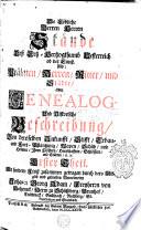 Die löbliche Herren Herren Stände deß Ertz-Hertzogthumb Oesterreich ob der Ennß, Als: Prälaten, Herren, Ritter und Städte, oder Genealogie und Historische Beschreibung von deroselben Ankunfft, Stifft, ...