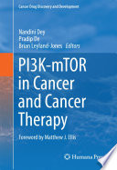 PI3K mTOR in Cancer and Cancer Therapy
