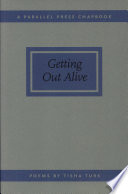 Getting Out Alive