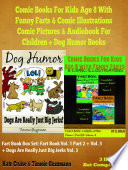 Comic Books For Kids Age 8 With Funny Farts & Comic Illustrations - Comic Pictures & Audiobook For Children + Dog Humor Books