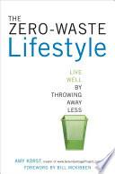 The Zero Waste Lifestyle