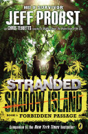 Shadow Island: Forbidden Passage New York Times Bestselling Stranded Adventures As